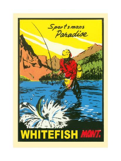 Sportsman Paradise, Whitefish--Art Print