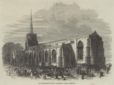 St Margaret's Church, Lowestoft, Lately Restored-Samuel Read-Giclee Print