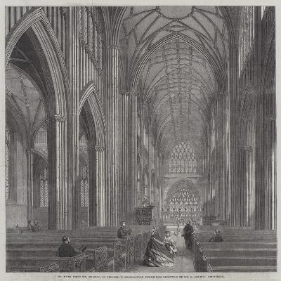 St Mary Redcliff, Bristol, in Process of Restoration under the Direction of Mr G Godwin, Architect--Giclee Print