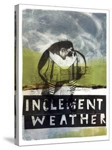 Inclement Weather by Stacy Milrany