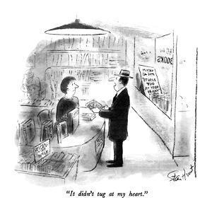 """It didn't tug at my heart."" - New Yorker Cartoon by Stan Hunt"