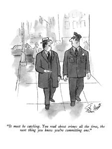 """""""It must be catching.  You read about crimes all the time, the next thing ?"""" - New Yorker Cartoon by Stan Hunt"""