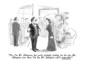 """""""Yes, I'm Mr. Edlington, but you're probably looking for the nice Mr. Edli?"""" - New Yorker Cartoon by Stan Hunt"""