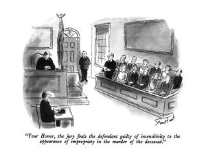 """Your Honor, the jury finds the defendant guilty of insensitivity to the a?"" - New Yorker Cartoon by Stan Hunt"