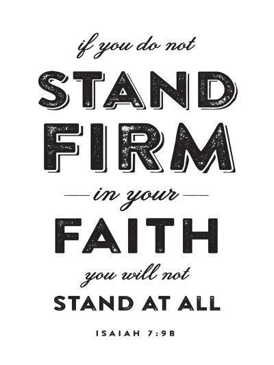Stand Firm-Dallas Drotz-Art Print