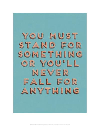 Stand for Something--Art Print