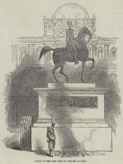Statue of the Late Duke of Orleans, at Paris--Giclee Print