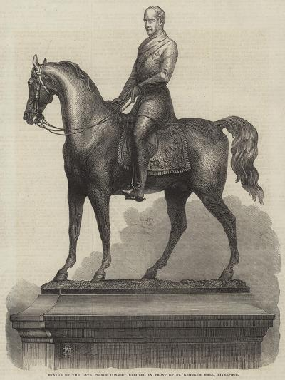 Statue of the Late Prince Consort Erected in Front of St George's Hall, Liverpool--Giclee Print
