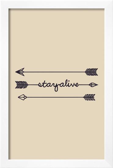 Stay Alive--Framed Art Print