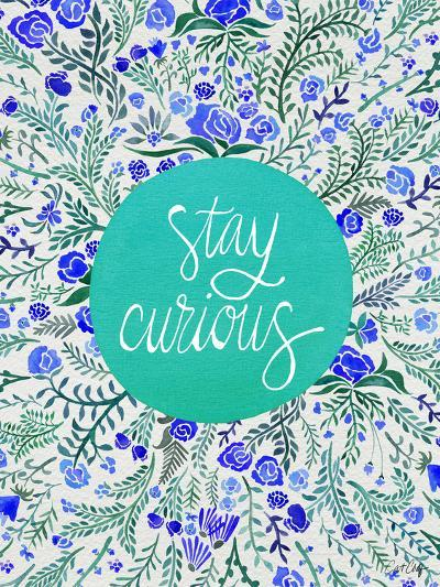 Stay Curious in Blue and Turquoise-Cat Coquillette-Giclee Print