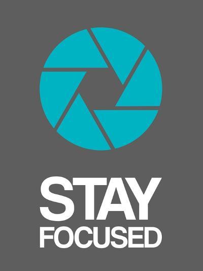 Stay Focused Circle 4-NaxArt-Art Print