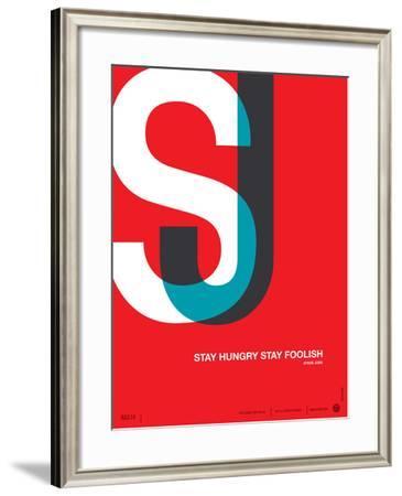 Stay Hungry Stay Foolish Poster-NaxArt-Framed Art Print