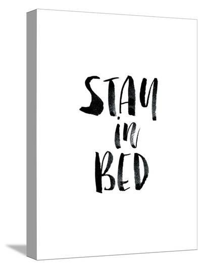 Stay In Bed-Brett Wilson-Stretched Canvas Print