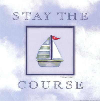 Stay The Course-Stephanie Marrott-Art Print