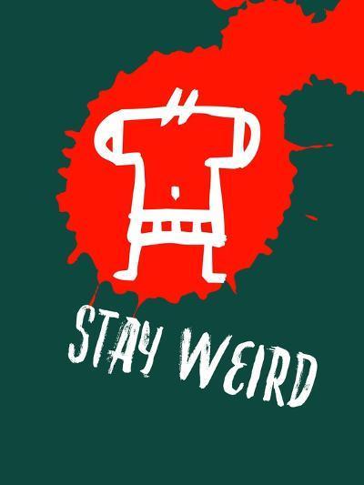Stay Weird 2-Lina Lu-Art Print