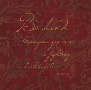 Be Kind by Stephanie Marrott