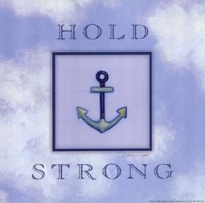 Hold Strong by Stephanie Marrott