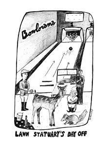 Lawn Statuary's Day Off - New Yorker Cartoon by Stephanie Skalisky