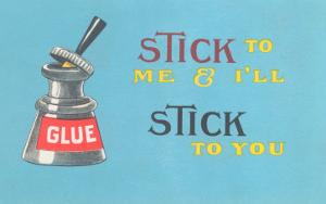Stick to Me, Glue Pot