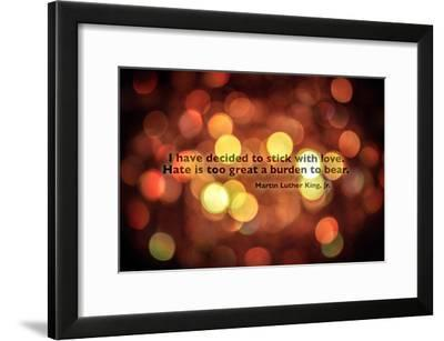 Stick With Love Martin Luther King Jr. Quote--Framed Photo