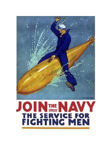 World War I Propaganda Poster of a Sailor Riding a Torpedo by Stocktrek Images