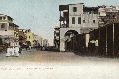 Street in the Native Quarter, Port Said, Egypt--Photographic Print