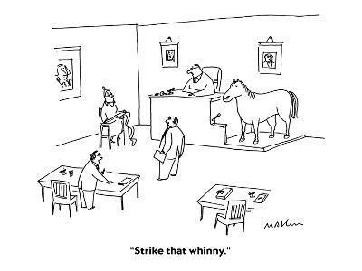 """Strike that whinny."" - Cartoon-Michael Maslin-Premium Giclee Print"