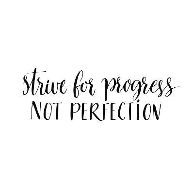 This Is Progress No Longer Printing On >> Strive For Progress Not Perfection Motivational Quote Modern