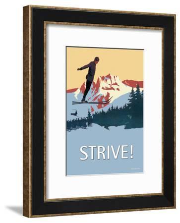 Strive!--Framed Art Print