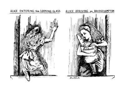 Alice Entering the Looking Glass-Alice Arriving in Bridgehampton - New Yorker Cartoon by Stuart Leeds