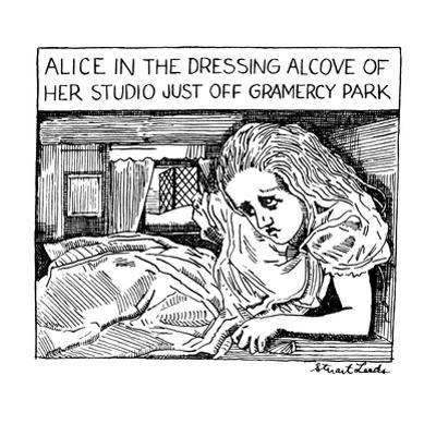 Alice in the Dressing Alcove of her Studio Apartment Just Off Gramercy Par? - New Yorker Cartoon by Stuart Leeds