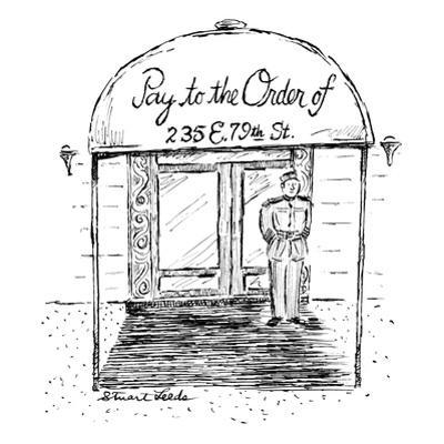 """Doorman stands beneath apartment building's canopy which reads: """"Pay to th?"""" - New Yorker Cartoon by Stuart Leeds"""