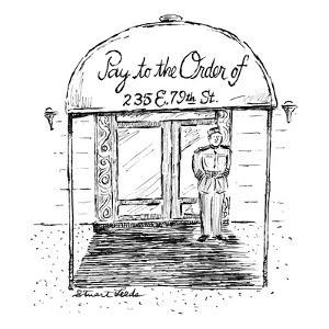 "Doorman stands beneath apartment building's canopy which reads: ""Pay to th?"" - New Yorker Cartoon by Stuart Leeds"