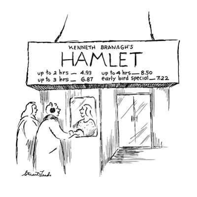 """Movie marquee reads """"Kenneth Branagh's Hamlet  up to 2 hrs--4.93, up to 3 ? - New Yorker Cartoon by Stuart Leeds"""