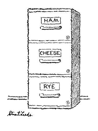 """Three filing cabinet drawers, one marked """"Ham"""" the other """"Cheese"""" and the ? - New Yorker Cartoon"""