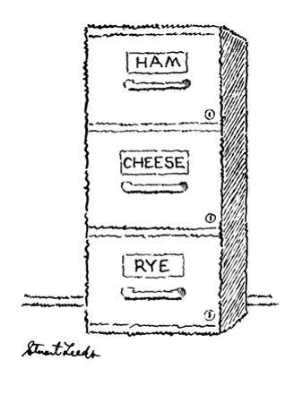 """Three filing cabinet drawers, one marked """"Ham"""" the other """"Cheese"""" and the ? - New Yorker Cartoon by Stuart Leeds"""