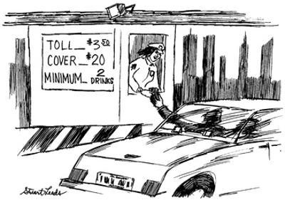 Toll booth sign reads, Toll $3.50; Cover $20; Minimum 2 Drinks. - New Yorker Cartoon by Stuart Leeds