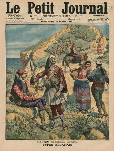 Subjects of the New Kingdom, Albanian Types, Front Cover Illustration from 'Le Petit Journal',…-French School-Giclee Print