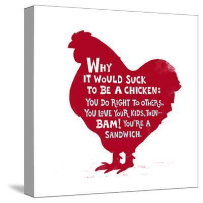 Sucks to Be a Chicken