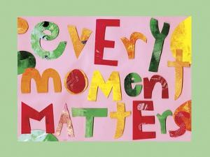 Every Moment Matters by Summer Tali Hilty