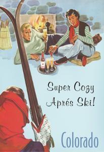 Super Cozy, Apres Ski