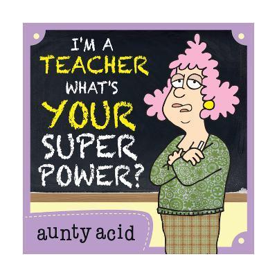 Super Power-Aunty Acid-Art Print