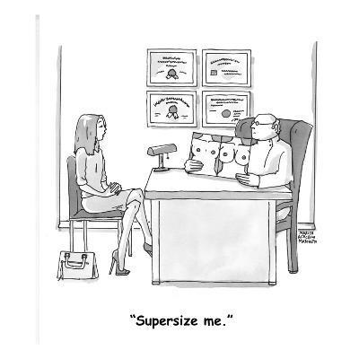 """Supersize me."" - Cartoon-Marisa Acocella Marchetto-Premium Giclee Print"