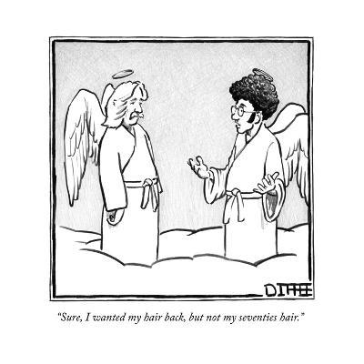 """""""Sure, I wanted my hair back, but not my seventies hair."""" - New Yorker Cartoon--Premium Giclee Print"""