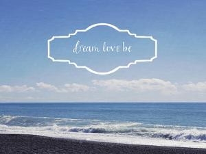 Dream Love Be by Susannah Tucker