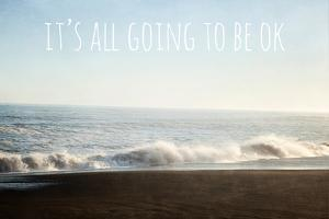 It's All Going To Be Ok by Susannah Tucker