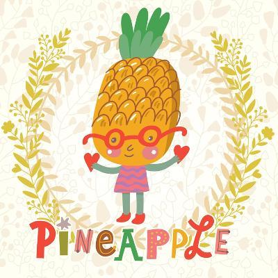 Sweet Pineapple in Funny Cartoon Style. Healthy Concept Card in Vector. Stunning Tasty Background I-smilewithjul-Art Print