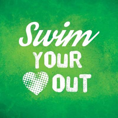 Swim Your Heart Out - Green Vintage-Sports Mania-Art Print