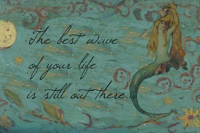 The Best Wave of Your Life Mermaid by sylvia pimental