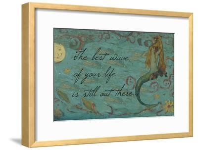 The Best Wave of Your Life Mermaid